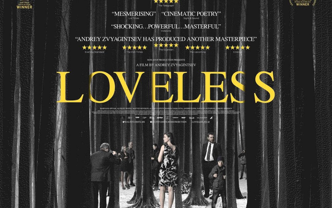 The Oscar Nominated Film – Loveless – is out now at Showroom Cinema